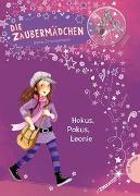 Cover-Bild zu Die Zaubermädchen 1: Hokus, Pokus, Leonie von Zimmermann, Irene