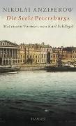 Cover-Bild zu Anziferow, Nikolai P.: Die Seele Petersburgs