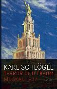 Cover-Bild zu Schlögel, Karl: Terror und Traum
