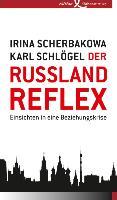 Cover-Bild zu Scherbakowa, Irina: Der Russland-Reflex