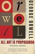 Cover-Bild zu Orwell, George: All Art Is Propaganda