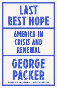 Cover-Bild zu Packer, George: Last Best Hope