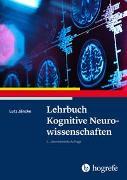 Cover-Bild zu Jäncke, Lutz: Lehrbuch Kognitive Neurowissenschaften
