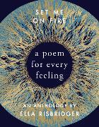 Cover-Bild zu Risbridger, Ella: Set Me On Fire