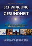 Cover-Bild zu Verres, Rolf: Schwingung und Gesundheit