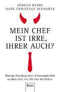 Cover-Bild zu Hesse, Jürgen: Mein Chef ist irre - Ihrer auch?