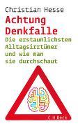 Cover-Bild zu Hesse, Christian: Achtung Denkfalle!