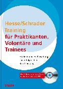 Cover-Bild zu Jürgen Hesse Hans Christian S: Hesse/Schrader: Training für Praktikanten, Volontäre und Trainees