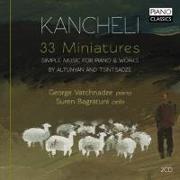 Cover-Bild zu 33 Miniatures - Simple Music for Piano von Kancheli, Giya (Komponist)