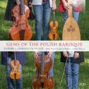 Cover-Bild zu Gems Of The Polish Baroque von Ensemble Giardino di Delizie (Gespielt)