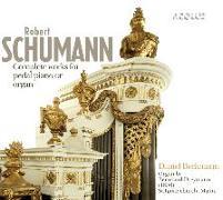 Cover-Bild zu Die Werke für Pedalflügel oder Orgel von Schumann, Robert (Komponist)
