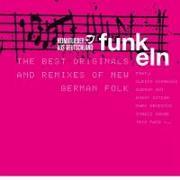 Cover-Bild zu Heimatlieder aus Deutschland FUNKeln - The best Originals and Remixes of New German Folk von Various (Komponist)
