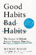 Cover-Bild zu Wood, Wendy: Good Habits, Bad Habits