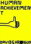 Cover-Bild zu Shrigley, David: Human Achievement