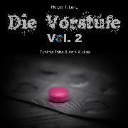 Cover-Bild zu Die Vorstufe, Vol. 2 (Audio Download) von Lang, Holger Thomas