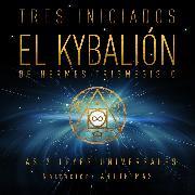 Cover-Bild zu El Kybalión (Audio Download) von Trismegisto, Hermes