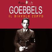 Cover-Bild zu Goebbels, il diavolo zoppo (Audio Download) von Pavetto, Lucas Hugo