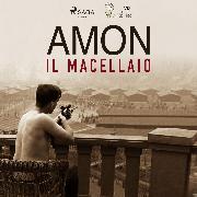 Cover-Bild zu Amon il macellaio (Audio Download) von Pavetto, Lucas Hugo