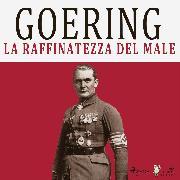 Cover-Bild zu Goering (Audio Download) von Teodori, Simona