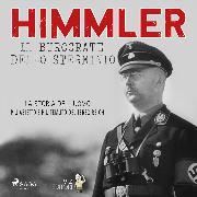 Cover-Bild zu Himmler - Il burocrate dello sterminio (Audio Download) von Pavetto, Lucas Hugo