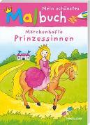 Cover-Bild zu Mein schönstes Malbuch. Märchenhafte Prinzessinnen von Beurenmeister, Corina (Illustr.)