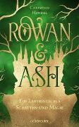 Cover-Bild zu Rowan & Ash von Handel, Christian