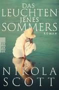 Cover-Bild zu Das Leuchten jenes Sommers von Scott, Nikola