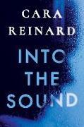 Cover-Bild zu Reinard, Cara: Into the Sound