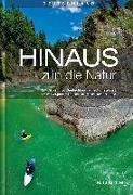 Cover-Bild zu HINAUS in die Natur von KUNTH Verlag (Hrsg.)