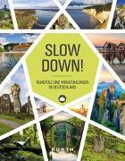 Cover-Bild zu Slow Down! von KUNTH Verlag (Hrsg.)