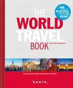 Cover-Bild zu The World Travel Book von KUNTH Verlag GmbH & Co. KG (Hrsg.)