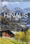 Cover-Bild zu HINAUS in die Berge von KUNTH Verlag GmbH & Co. KG (Hrsg.)