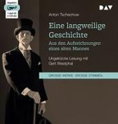 Cover-Bild zu Tschechow, Anton: Eine langweilige Geschichte. Aus den Aufzeichnungen eines alten Mannes
