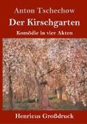 Cover-Bild zu Tschechow, Anton: Der Kirschgarten (Großdruck)