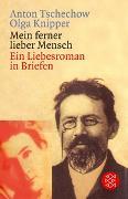 Cover-Bild zu Tschechow, Anton: Mein ferner lieber Mensch