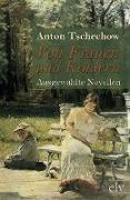 Cover-Bild zu Tschechow, Anton Pawlowitsch: Von Frauen und Kindern