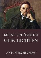 Cover-Bild zu Tschechow, Anton: Meine schönsten Geschichten