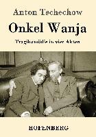 Cover-Bild zu Tschechow, Anton: Onkel Wanja