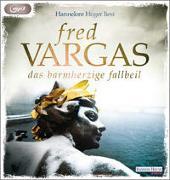 Cover-Bild zu Vargas, Fred: Das barmherzige Fallbeil