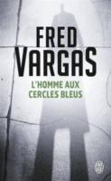 Cover-Bild zu Vargas, Fred: L' homme aux cercles bleus
