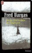 Cover-Bild zu Vargas, Fred: Sous les vents de Neptune