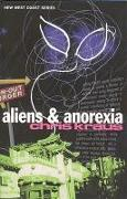 Cover-Bild zu Kraus, Chris: Aliens & Anorexia