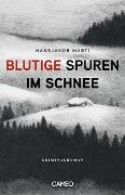Cover-Bild zu Blutige Spuren im Schnee von Marti, Hansjakob