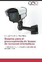 Cover-Bild zu Sistema para el procesamiento de trazas de servicios telemáticos von Rivero Pérez, Jorge Luis
