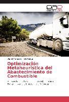Cover-Bild zu Optimización Metaheurística del Abastecimiento de Combustible von Tello Gaete, Daniel Alexander