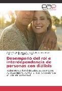 Cover-Bild zu Desempeño del rol e interdependencia de personas con diálisis von Ramirez Ochoa, Martha Cecilia