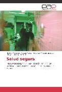 Cover-Bild zu Salud segura von Aroca Araujo, Heyner Alexander