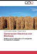 Cover-Bild zu Generación Eléctrica con Biomasa von Ruiz Bermejo, José Antonio