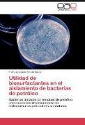 Cover-Bild zu Utilidad de biosurfactantes en el aislamiento de bacterias de petróleo von Toledo Lucas, Francisca Lucía