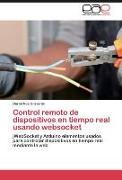 Cover-Bild zu Control remoto de dispositivos en tiempo real usando websocket von Noa Graverán, Dariel